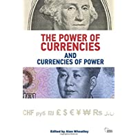 The Power of Currencies and Currencies of Power