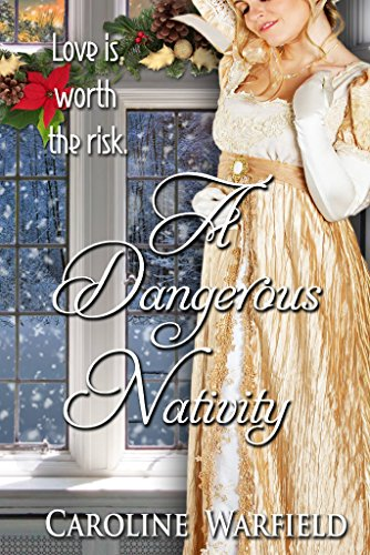- A Dangerous Nativity (The Dangerous Series)