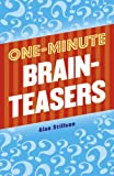 One-Minute Brainteasers, Alan Stillson, 1454909757
