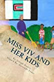 img - for Miss Viv and her Kids book / textbook / text book
