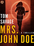 Mrs. John Doe: A Thriller