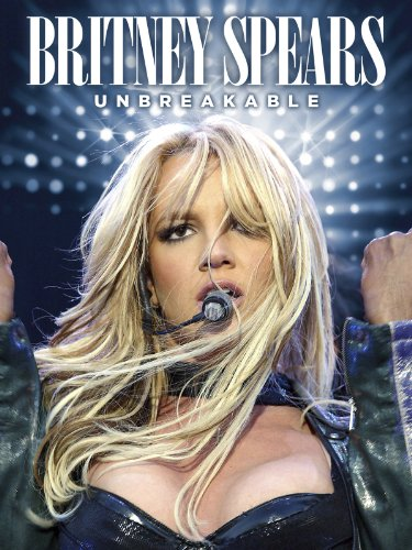Britney Spears: Unbreakable by