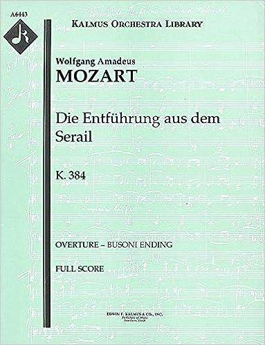Die Entführung aus dem Serail, K.384 (Overture – Busoni