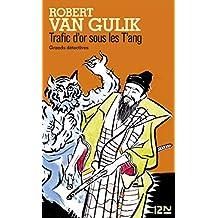 Trafic d'or sous les T'ang (Grands détectives)
