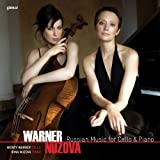 Russian Music for Cello & Piano (featuring Wendy Warner and Irina Nuzova)