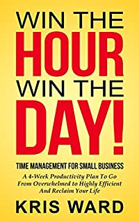 Time Management For Small Business by Kris Ward ebook deal
