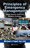 Principles of Emergency Management, Mike Fagel, 1439871205