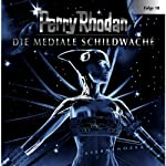 Die Mediale Schildwache (Perry Rhodan Sternenozean 18) |  div.