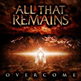 Overcome by All That Remains (2008) Audio CD
