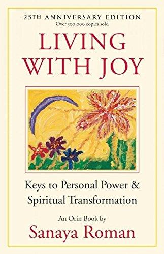Living with Joy: Keys to Personal Power and Spiritual Transformation (Earth Life Series) (Phantom Shanghai)