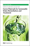 img - for Green Materials for Sustainable Water Remediation and Treatment: RSC (Green Chemistry Series) book / textbook / text book