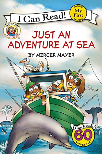 Little Critter  Just An Adventure At Sea  My First I Can Read