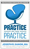 Practice of the Practice | A Start-up Guide to Launching a Counseling Private Practice