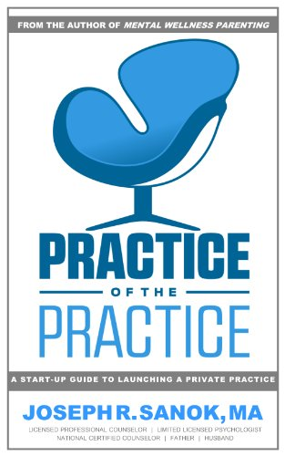 Amazon practice of the practice a start up guide to launching practice of the practice a start up guide to launching a counseling private practice fandeluxe Images