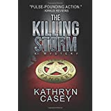 The Killing Storm: A Mystery (Sarah Armstrong Mysteries) (Volume 3)