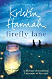 Front cover for the book Firefly Lane by Kristin Hannah