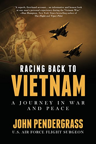 Racing Back to Vietnam: A Journey in War and (Racing Pilot)