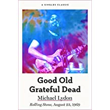 Good Old Grateful Dead (Singles Classic)