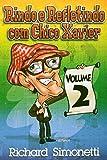 Rindo E Refletindo Com Chico Xavier - V. 02 (Em Portuguese do Brasil)