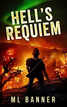 Hell's Requiem: A Post-Apocalyptic Thriller by [Banner, ML]