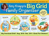 2011 Amy Knapp's Big Grid Family Organizer wall calendar: The essential organization and communication tool for the entire family