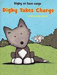 Digby Takes Charge (Spoonfuls of Stories)