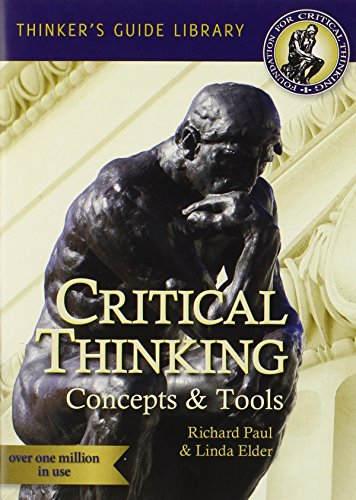 Critical Thinking:Concept+Tools Guide