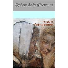 Degas et l'impressionnisme (French Edition)