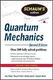 Schaum's Outline of Quantum Mechanics, Second