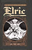 The Michael Moorcock Library - Elric Vol. 1: Elric of Melniboné