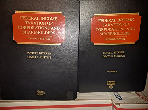 Federal Income Taxation of Corporations and Shareholders (Federal Income Taxation Of Corporations And Shareholders)