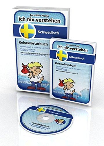 Ich nix verstehen - Reisewörterbuch Schwedisch: Reisewörterbuch mit 2500 wichtigen Wörtern. Schwedisch-Deutsch /Deutsch-Schwedisch. Mit einem ... ... ... falls einmal eine Vokabel entfallen ist