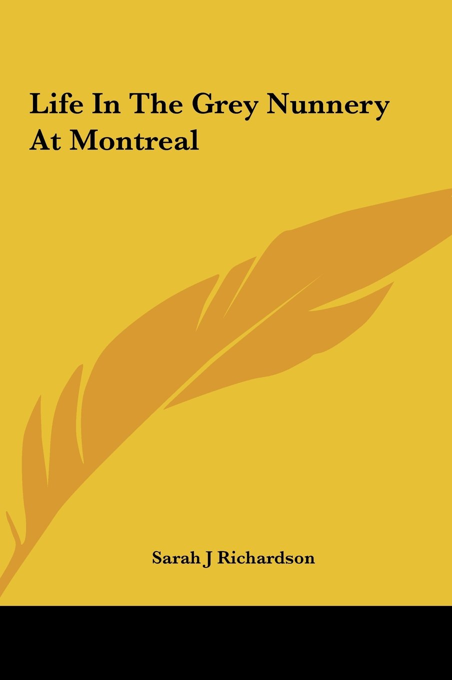 Download Life in the Grey Nunnery at Montreal ebook