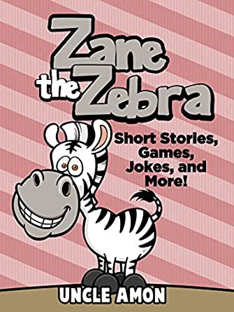 Zane the zebra short stories games jokes and more fun time digital list price 299 fandeluxe Gallery