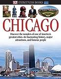 Eyewitness Chicago, Dorling Kindersley Publishing Staff, 0756688728