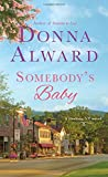 Somebody's Baby: A Darling, VT Novel	 by  Donna Alward in stock, buy online here