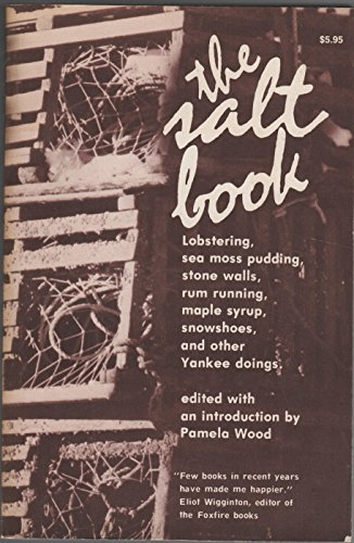 The Salt Book: Lobstering, Sea Moss Pudding, Stone Walls, Rum Running, Maple Syrup, Snowshoes, and Other Yankee - Sale For Lighthouse Lens