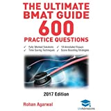 The Ultimate BMAT Guide - 600 Practice Questions: Fully Worked Solutions, Time Saving Techniques, Score Boosting Strategies, 10 Annotated Essays, 2017 Edition (BioMedical  Admissions Test) UniAdmissions