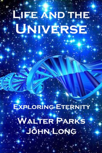 Book: Life and the Universe by Walter Parks, John Long