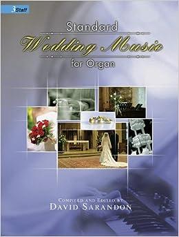 Standard Wedding Music For Organ Sacred David Sarandon 9780893282318 Amazon Books