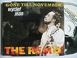 Gone Till November Pt.2