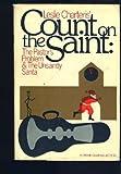 Leslie Charteris' Count on the Saint, Leslie Charteris, 0385171919