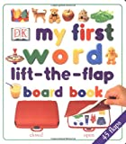 My First Word Lift-the-Flap Board Book