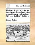 Merlinus Anglicus Junior, Henry Coley, 1170427871