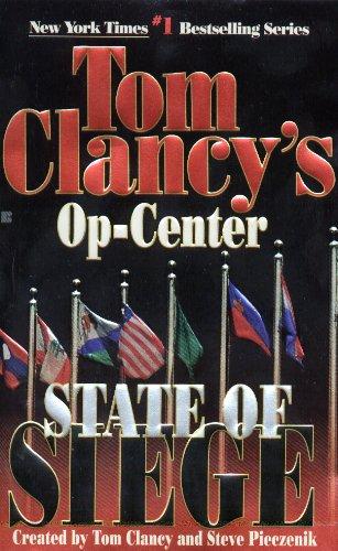 State of Siege: Op-Center 06 (Tom Clancy's Op-Center Book 6) ()
