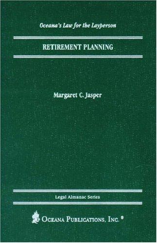 Retirement Planning (Legal Almanac Series) by Oxford University Press