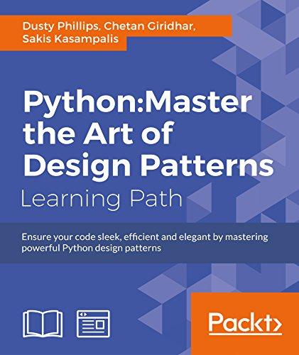 Python: Master the Art of Design Patterns PDF