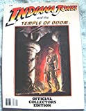 Indiana Jones and the Temple of Doom; Official Collectors Edition by Steven SPIELBERG (1984-08-02)
