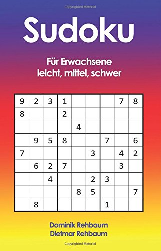 Sudoku für Erwachsene - leicht, mittel, schwer