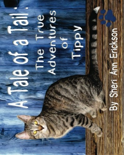 A Tale of a Tail : The True Adventures of Tippy ebook